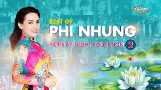 Best of Phi Nhung - Paris By Night Collection 2