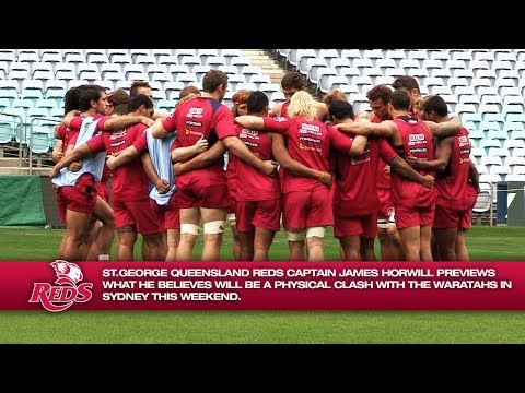 Horwill previews the Reds' clash with the Waratahs | Super Rugby Video - Horwill previews the Reds'
