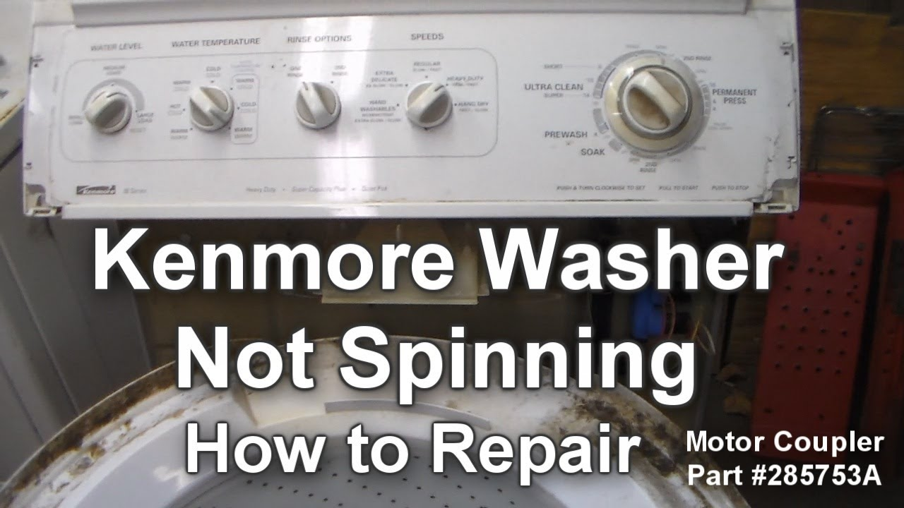 Kenmore washer not spinning how to troubleshoot and repair youtube - Common washing machine problems ...