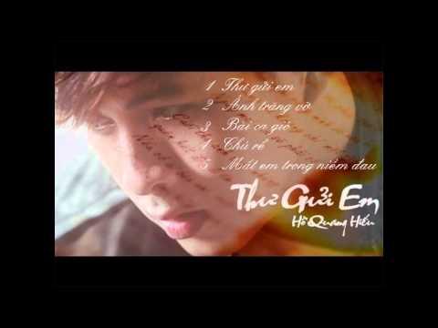 Album - Thư gửi em - Hồ Quang Hiếu