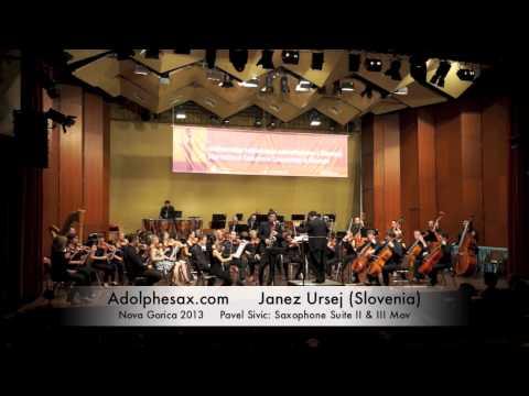 Janez Ursej – Nova Gorica 2013 – Pavel Sivic: Saxophone Suite II & III Mov