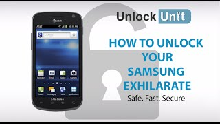 UNLOCK SAMSUNG EXHILARATE HOW TO UNLOCK YOUR SAMSUNG
