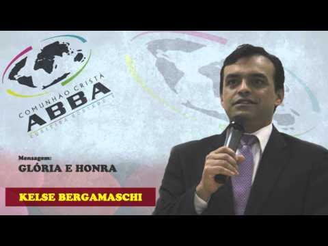 Kelse Bergamaschi - Glória e Honra (06/10/2013)