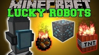 Minecraft: LUCKY ROBOTS (CAN YOU REALLY TRUST THEM?!) Mod Showcase