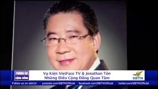 PHÓNG SỰ CỘNG ĐỒNG: Vụ kiện giữa ông Jonathan Tôn & bà Marie Tô