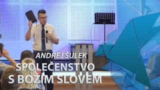 Andrej Šulek - Společenstvo s Božím Slovem