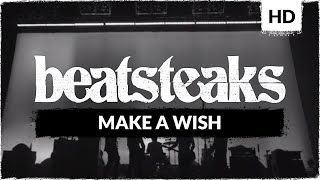 Beatsteaks Make A Wish (Official Video)