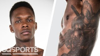 UFC Fighter Israel Adesanya Breaks Down His Tattoos | GQ