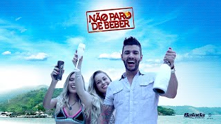 Gusttavo Lima - Não Paro de Beber - Youtube