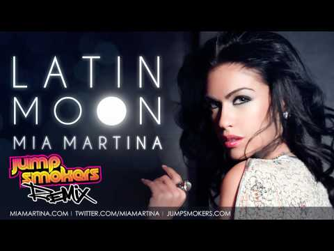 Mia Martina - Latin Moon Jump Smokers Remix