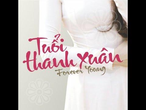 Trailer Phim Tuổi Thanh Xuân - Forever Young (Phim Việt Nam-Hàn Quốc)