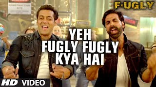 Fugly Fugly Kya Hai Title Song Akshay Kumar, Salman Khan