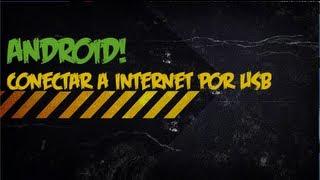 Internet Gratis En Tu Celular Android Por Usb