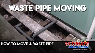 How to move a waste pipe