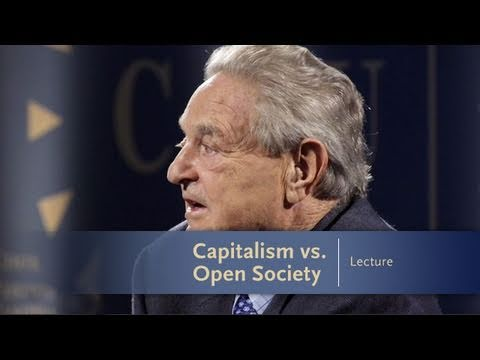 George Soros Lecture Series: Capitalism vs. Open Society
