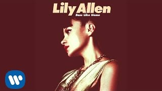 Lily Allen - Bass Like Home