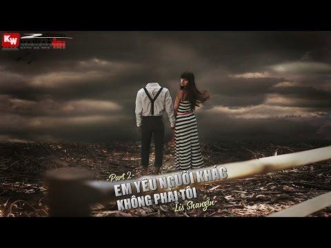 Em Yêu Người Khác Không Phải Tôi (Part 2) - Lis Shangin [ Video Lyrics ]