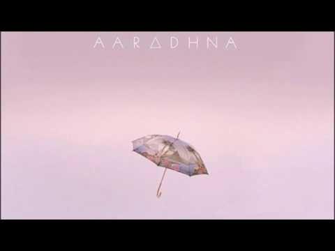 AARADHNA - DOWN TIME (RADIO EDIT) LYRICS