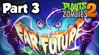 Plants Vs. Zombies 2: Far Future Gameplay Walkthrough