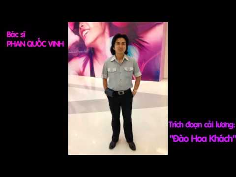 Trich doan cai luong Dao Hoa Khach BS Phan Quoc Vinh