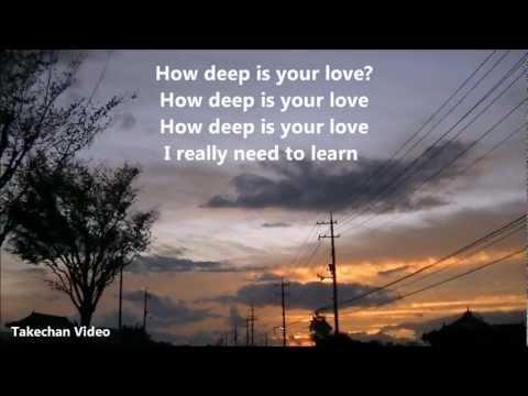 How Deep Is Your Love [HQ Audio Lyrics]  The Bee Gees 愛はきらめきの中に