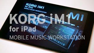 KORG iM1 for iPad - MOBILE MUSIC WORKSTATION - Duration: 3:14.