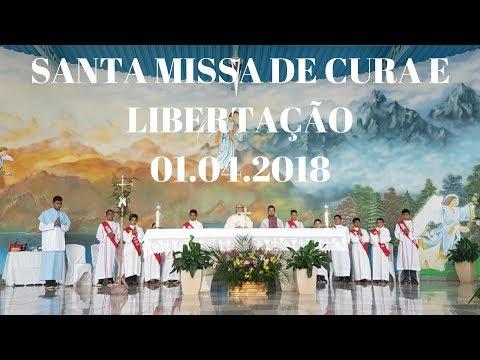 Santa Missa de Cura e Libertação | 01.04.2018 | Padre José Sometti | ANSPAZ