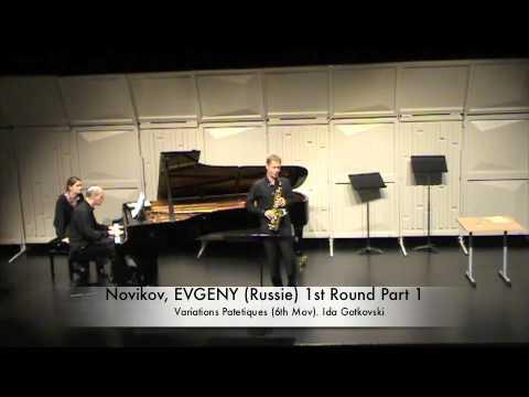 Novikov, EVGENY Russie 1st Round Part 1