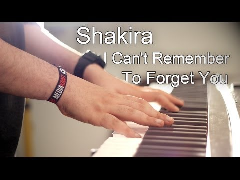Shakira - Can't Remember To Forget You (Piano Cover) feat. Rihanna