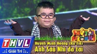 THVL | Thử tài siêu nhí - Tập 2: Anh Sáu Nhí đa tài - Huỳnh Minh Hoàng (Ku Tin)