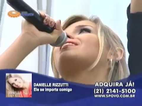 Ele se importa comigo - Danielle Rizzutti