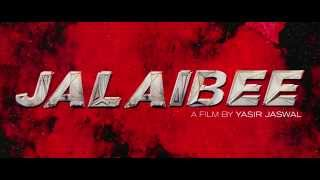 Pakistani New Movie Jalaibee Official Trailer- Complete