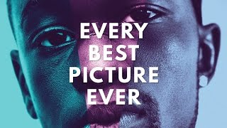Every Best Picture Winner. Ever. (1927-2017 Oscars)