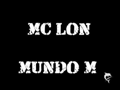 MC LON  -   MUNDO M  (( VERSÃO DJ BALA )) MUSICA NOVA !