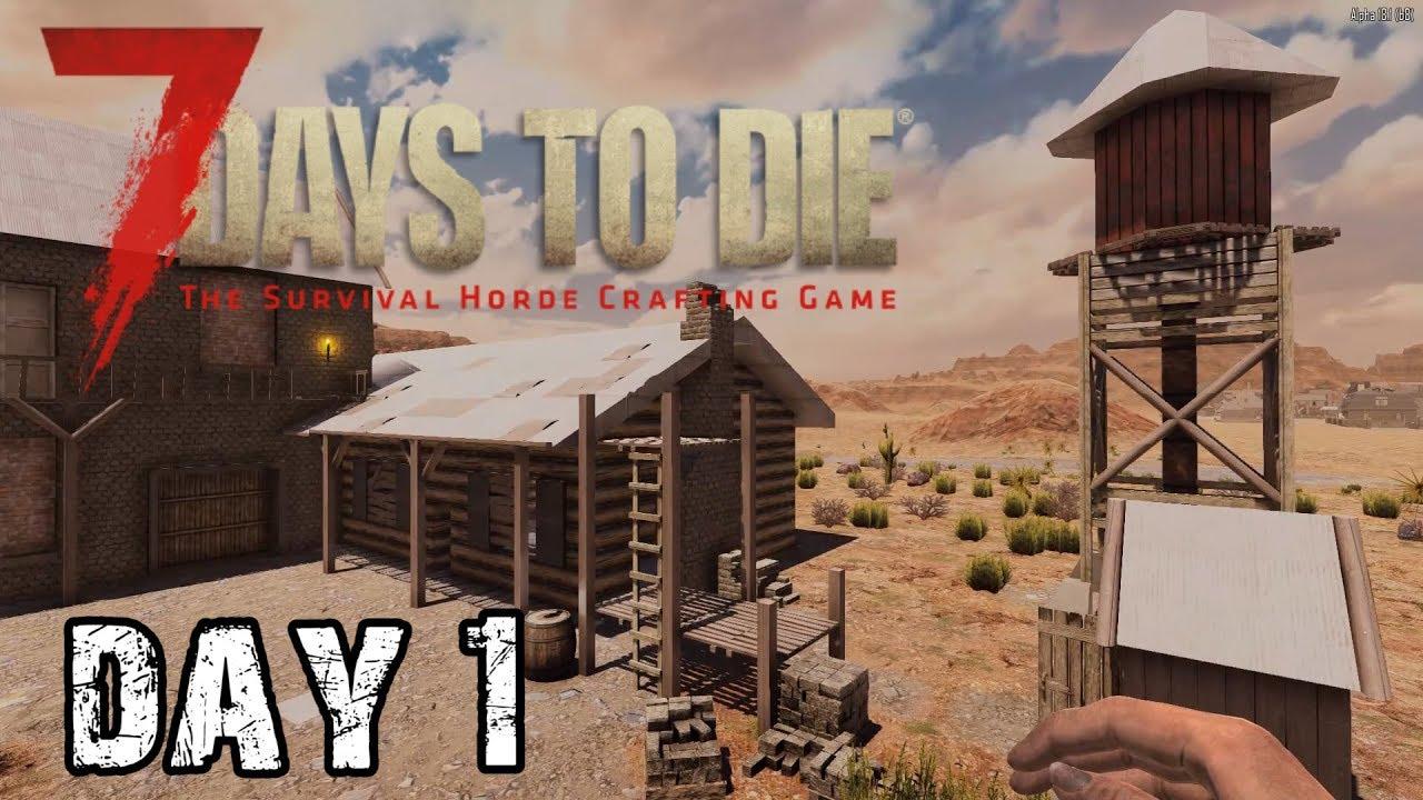 7 Days To Die Day 1 A Good Start Alpha 18 Random Map Playthrough