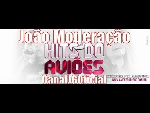Aviões do Forró - João Moderação (MÚSICA INÉDITA) 2013 [CanalJGOficial]