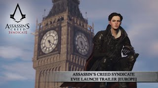 Assassin's Creed Syndicate - Evie Megjelenés Trailer