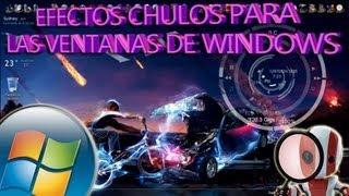 Efectos Chulos Para Las Ventanas De Windows 7