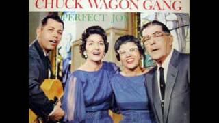 Chuck Wagon Gang I'll Meet You In The Morning