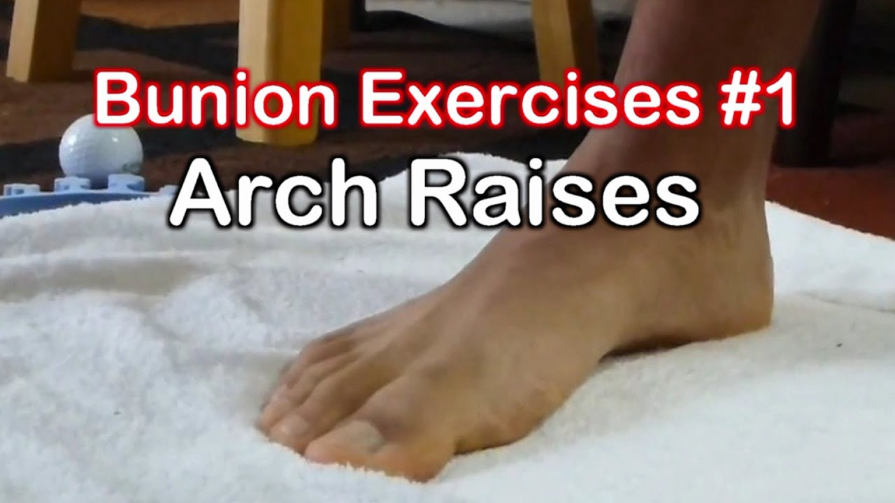 Bunion Exercises 1  Arch Raises To Avoid Bunion Surgery