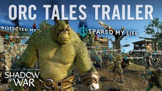 Middle-earth: Shadow of War - Orc Tales Trailer
