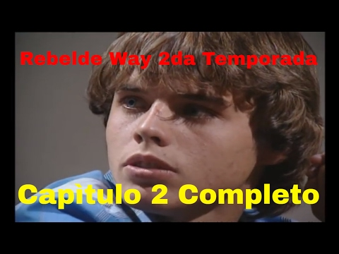 Rebelde Way II - Episode 2