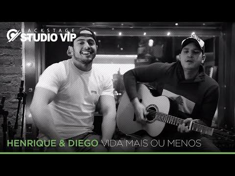 Henrique & Diego - Vida Mais ou Menos (Webclipe Studio Vip)