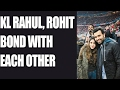 KL Rahul, Rohit Sharma bond in Germany, ahead of Australia..