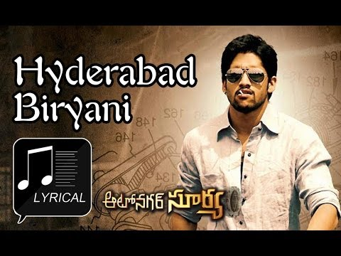 Autonagar Surya (ఆటొనగర్ సూర్య) Movie || Hyderabad Biryani Song With Lyrics