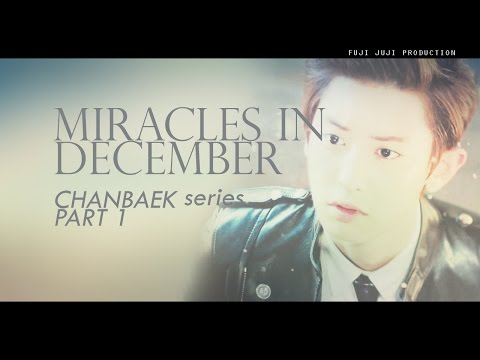 EXO_12월의 기적 (Miracles in December)_Music Video (ChanBaek Ver.) EP.1