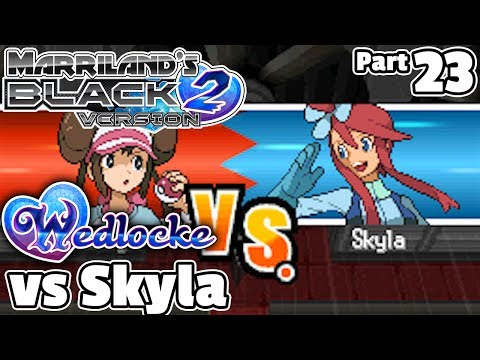 Pokémon Black 2 Wedlocke, Part 23: Gangnam Skyla!