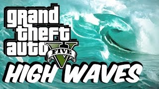 GTA 5 Mundo Waves Mod! (REAL Tsunami Waves!!)