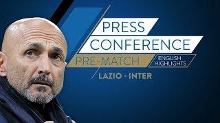 LAZIO-INTER | Luciano Spalletti's Pre-match Press Conference (English Subtitles)