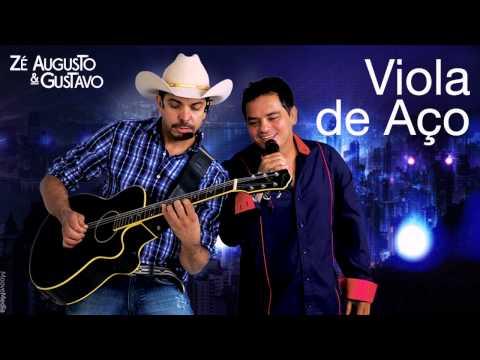 ZÉ AUGUSTO & GUSTAVO - Viola de Aço